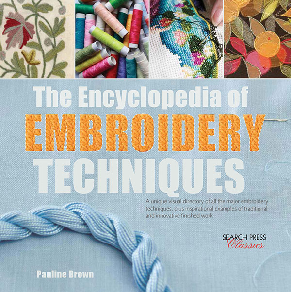 Ency Of Embroidery Techniques