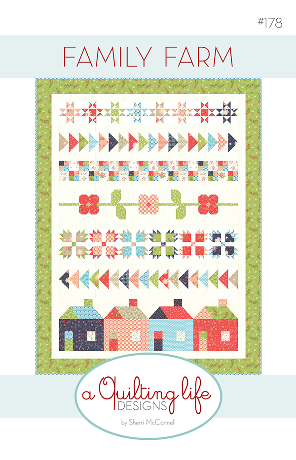Family Farm Quilt Pattern designed by a Quilting Life Designs