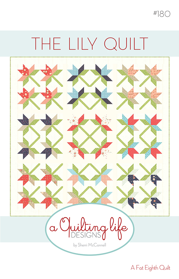 The Lily Quilt KIT