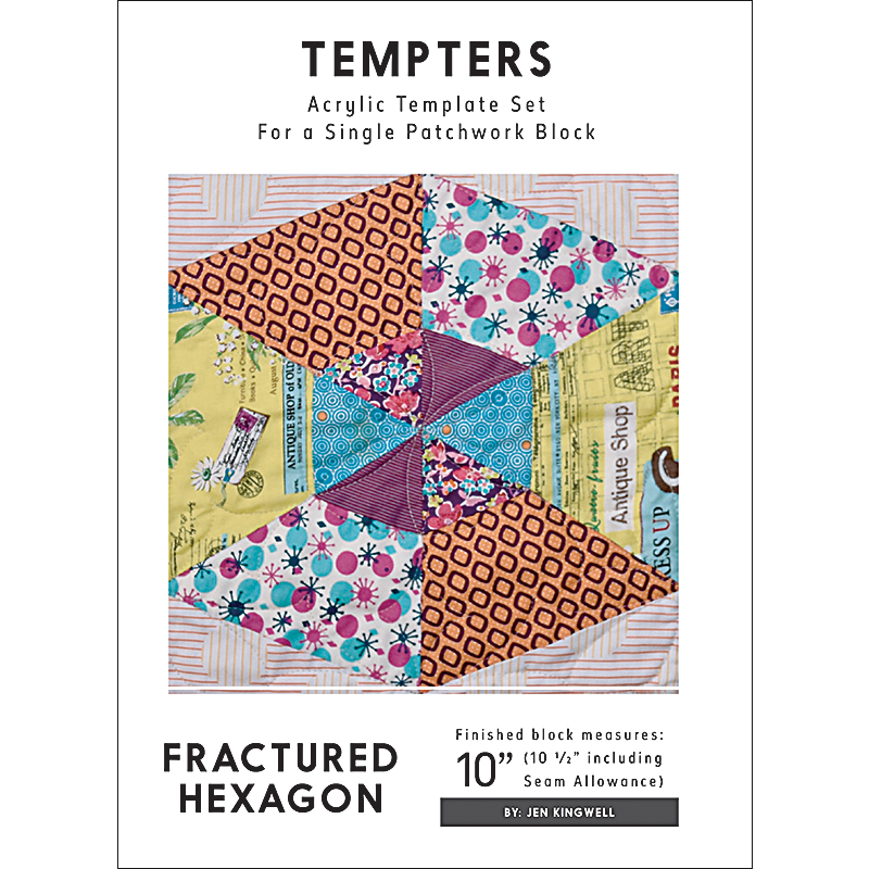 Fractured Hex Tempter - Templates - Jen Kingwell Designs