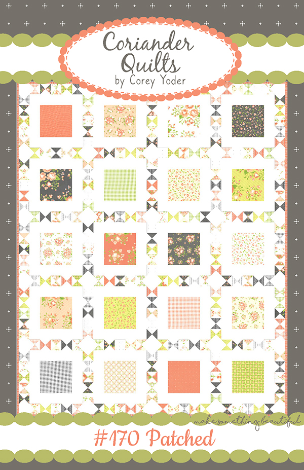 Apricot & Ash Layer Cake & Charm Pack friendly Patched  Pattern designed by Corey Yoder