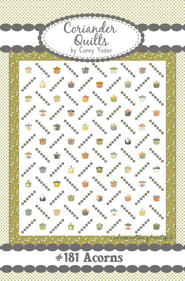 Acorns Quilt Pattern by Corey Yoder