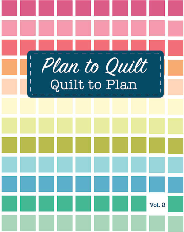 Plan To Quilt, Quilt To Plan V2