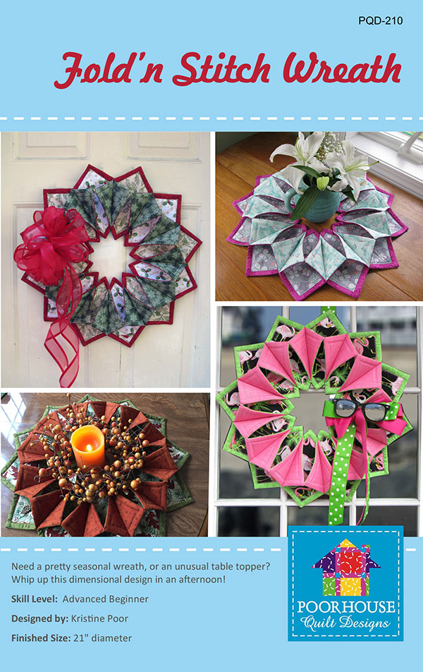 Fold'N Stitch Wreath <br> Poor House Quilt Designs