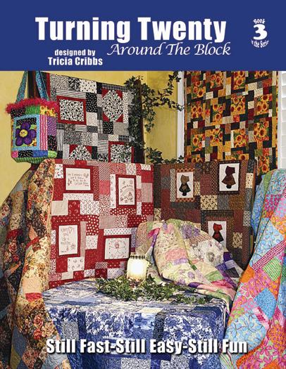 Turning Twenty Around The Block Quilt Pattern Booklet