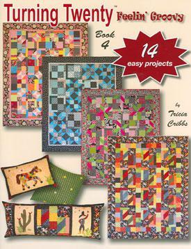 Turning Twenty Feeling Groovy Quilt Pattern Booklet