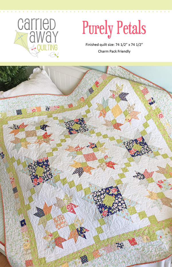 Purely Petals Quilt Pattern by Carried Away Qulilting
