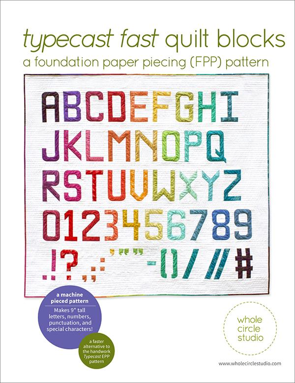 Typecast Fast Quilt Blocks Foundation Paper Piecing Pattern