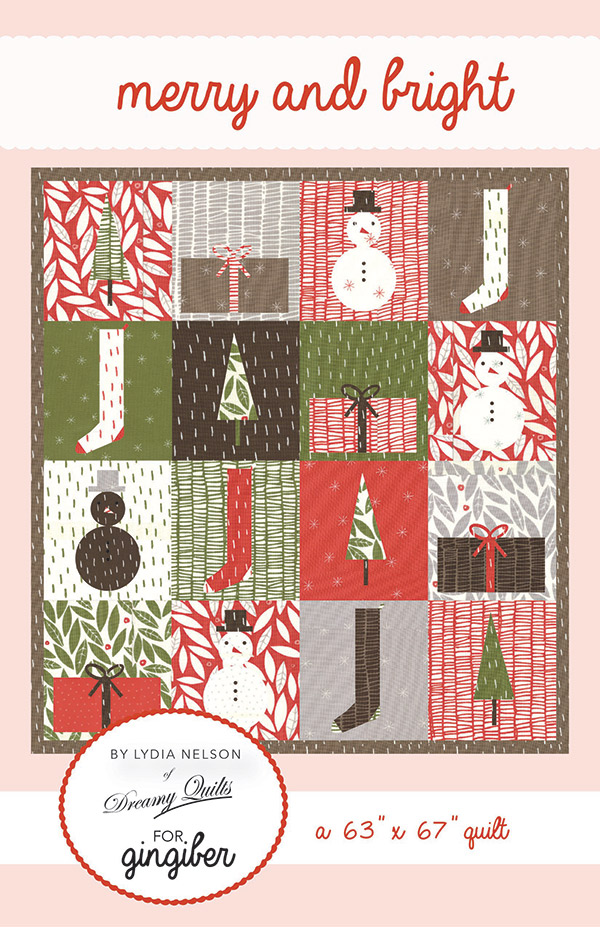Merry & Bright by Dreamy Quilts