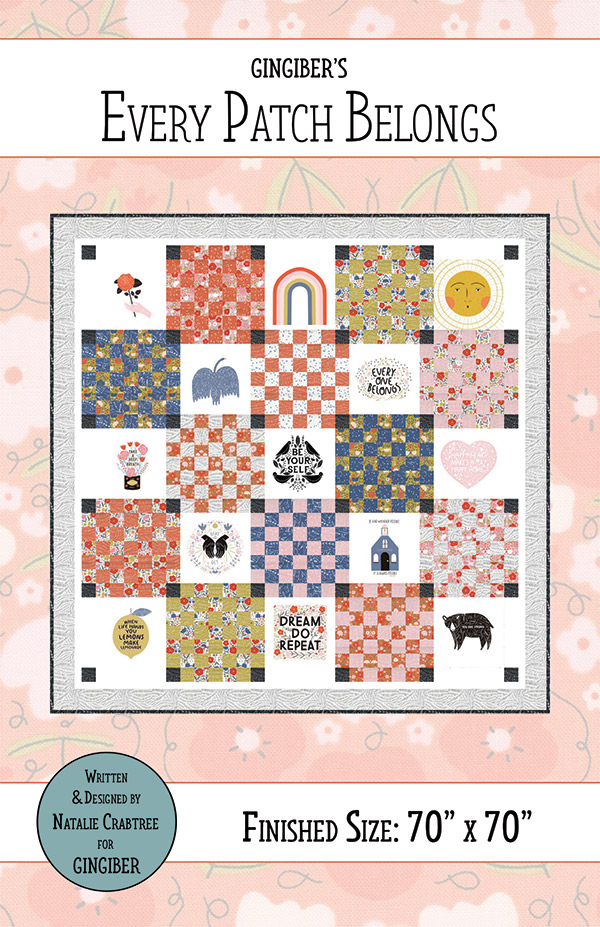 Every Patch Belongs Words to Live By Quilt Kit Gingiber