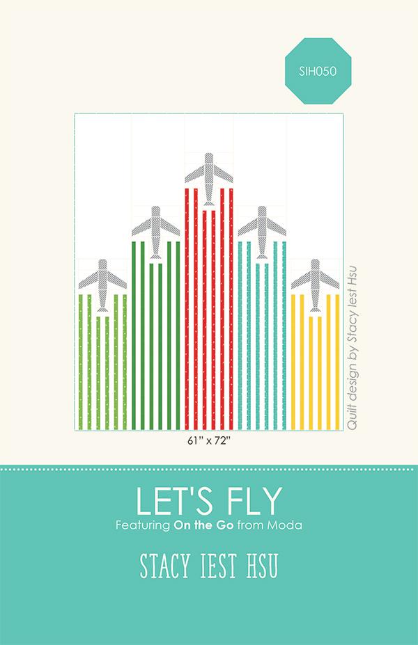 SIH 050G Let's Fly Pattern On The Go by Stacy Iest Hsu Moda