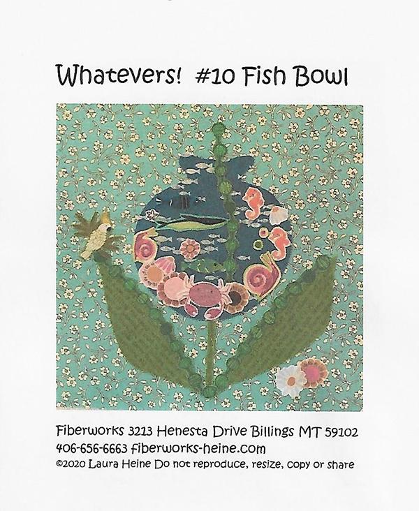Whatevers #10 Fish Bowl