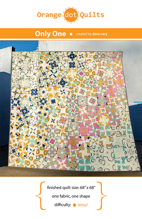 Only One Quilt Pattern by Orange dot Quilts