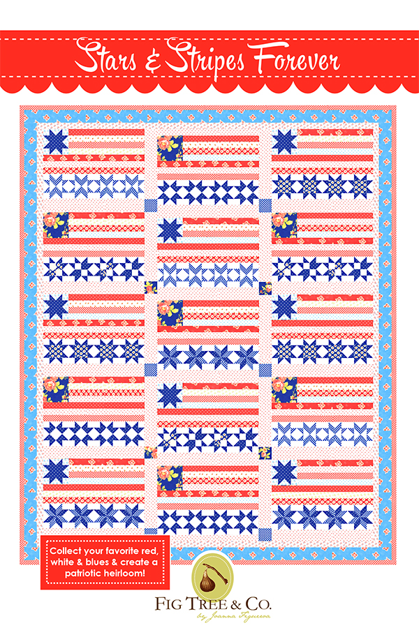 Stars & Stripes Forever Quilt Pattern by Fig Tree Quilts