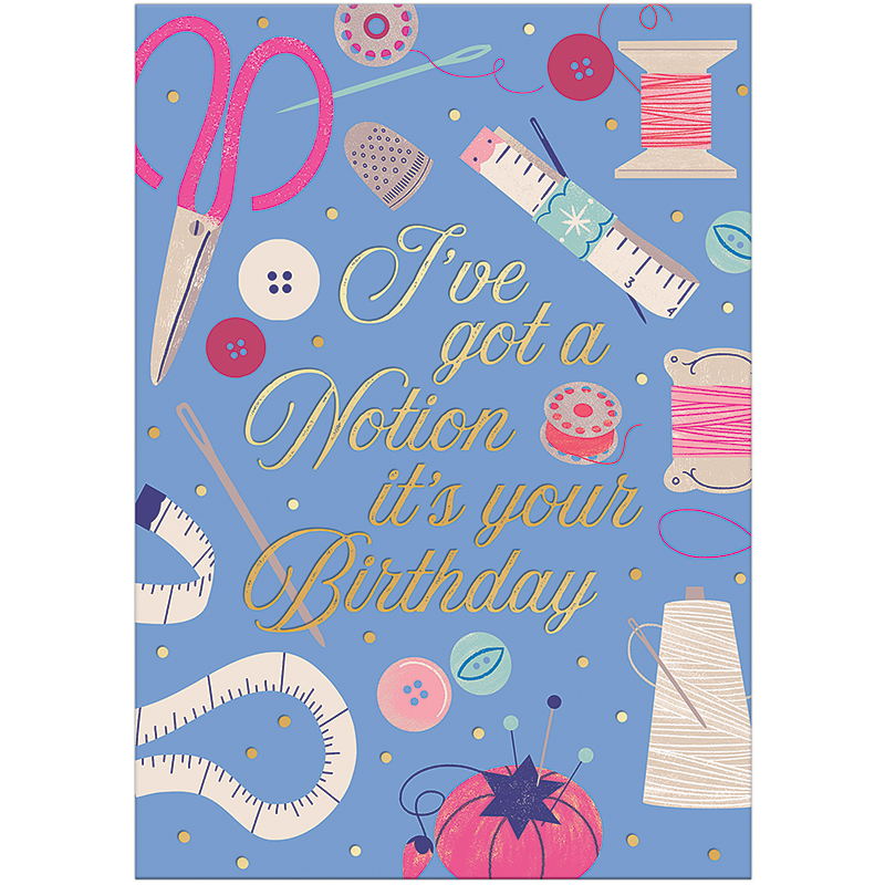 Birthday Greeting Card, I've Got Notion, by Molly and Rex