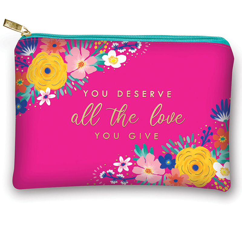 You Deserve All The Love You Give Glam Bag