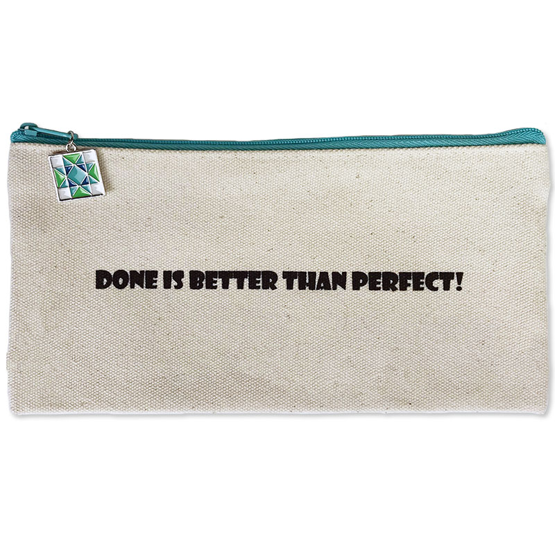 Done Is Better Than Perfect Zipper Bag