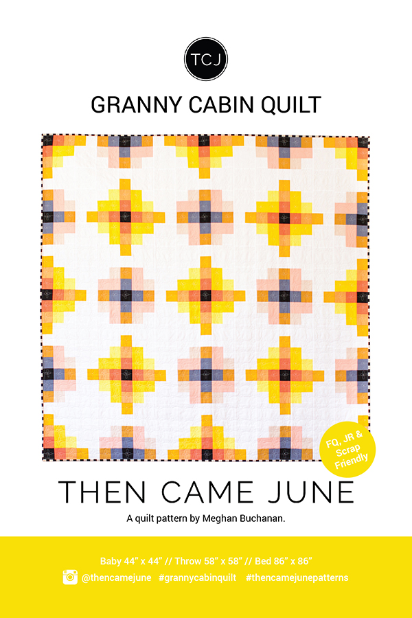 Granny Cabin Quilt by Then Came June