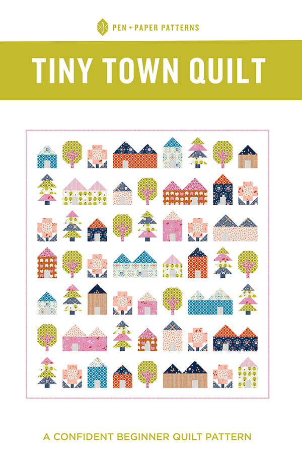 Tiny Town Quilt Pattern by Pen + Paper