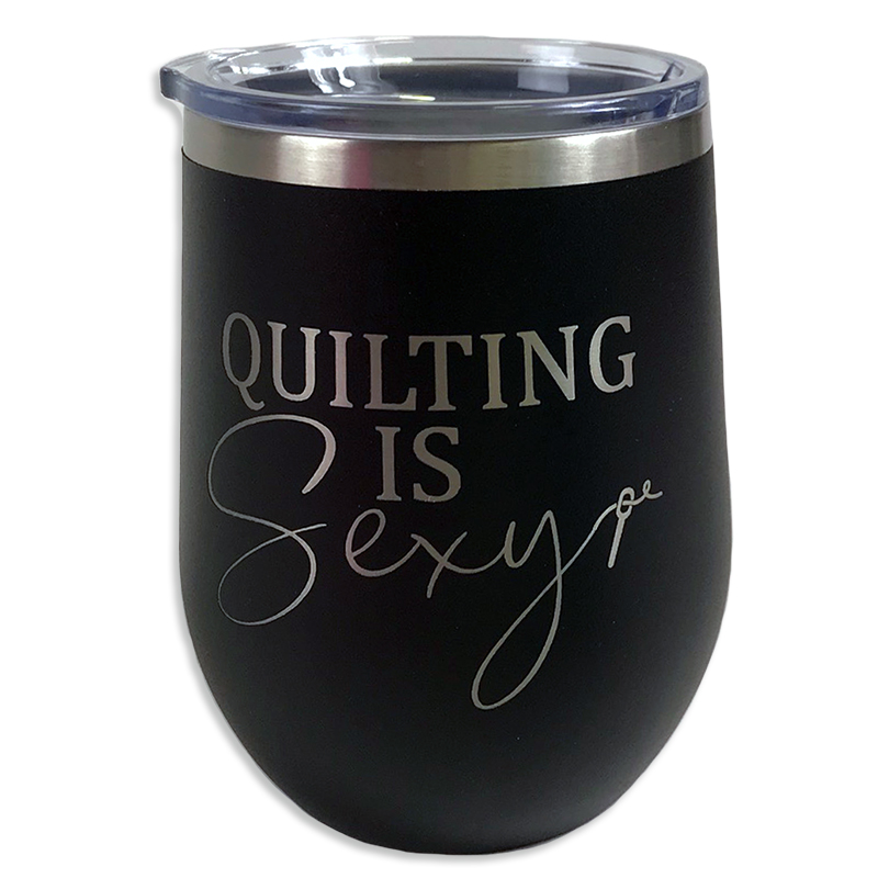 Tumbler Black Quilting is Sexy