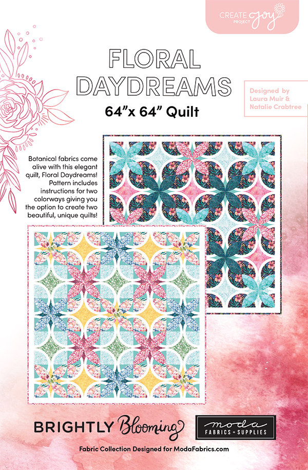 CJP 1903 Floral Daydreams Pattern uses Brightly Blooming Fabric