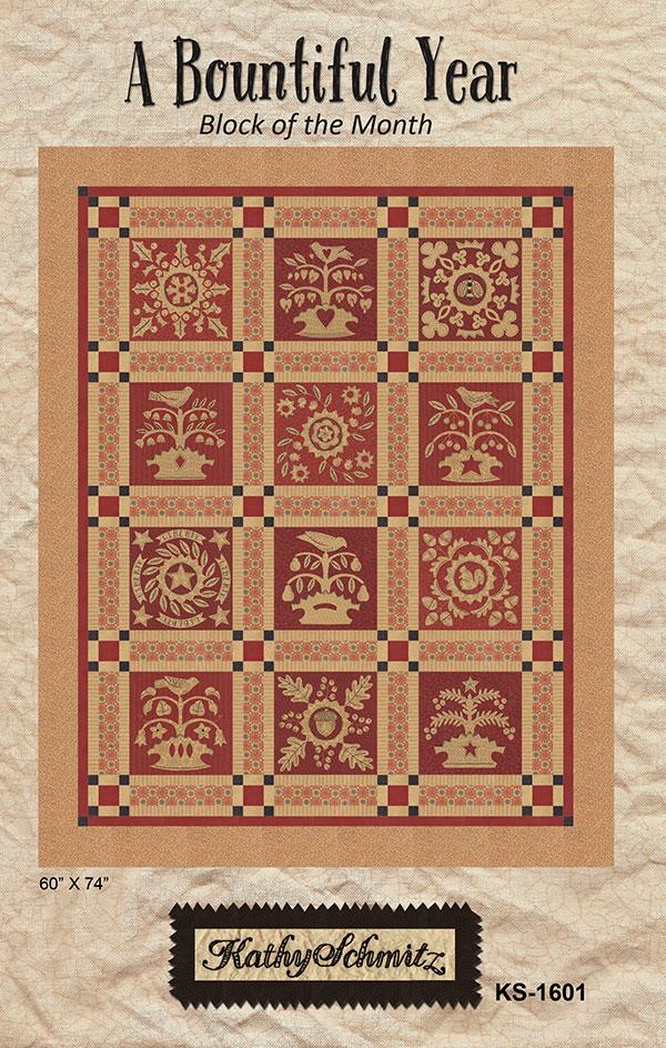 A Bountiful Year Quilt Pattern by Kathy Schmitz