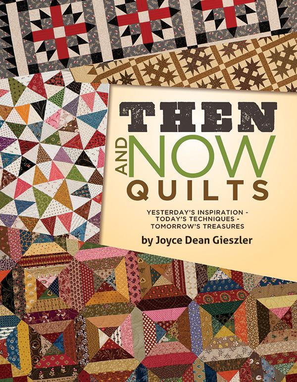 Then & Now Quilts