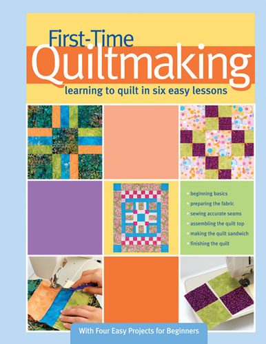 First Time Quiltmaking book