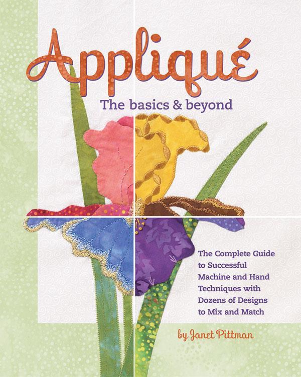 Applique The Basics & Beyond