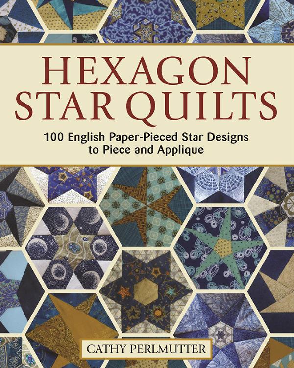 Hexagon Star Quilts Paper Piecing Book