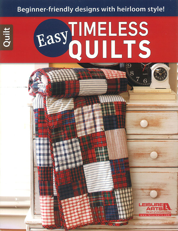 Easy Timeless Quilts
