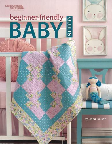 Beginner Friendly Baby Quilts