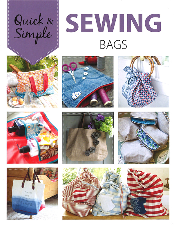 Quick & Simple Sewing Bags