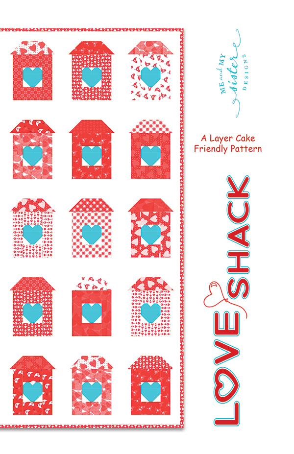 Love Shack Pattern - Me & My Sister Designs