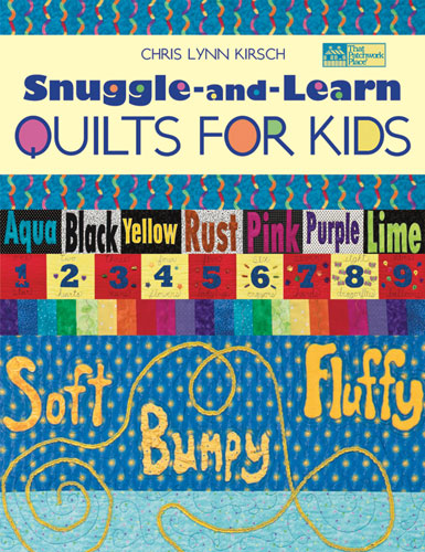 Snuggle & Learn Quilts