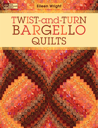 Twist & Turn Bargello Quilts Book