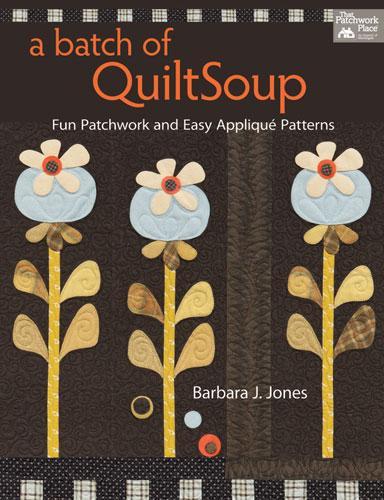 A Batch Of Quilt Soup Book