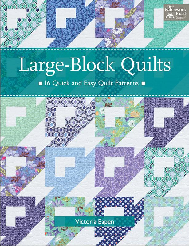 *Large Block Quilts by Victoria L. Eapen