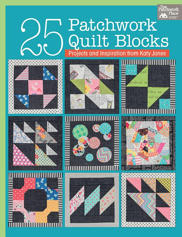 25 Patchwork Quilt Blocks by Katy Jones