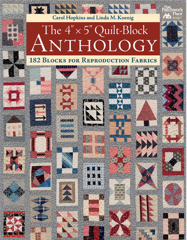The 4x5 Quilt Block Anthology