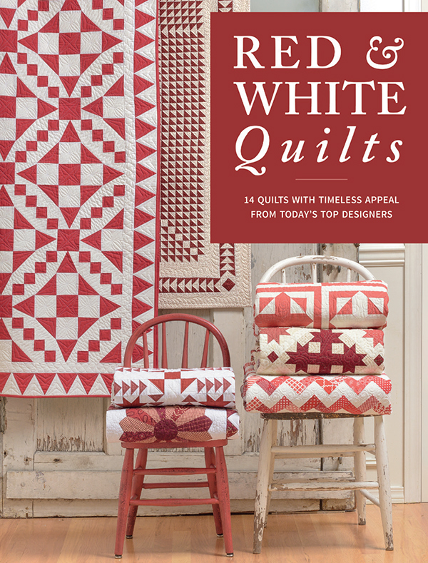 *Red & White Quilts: From Today's Top Designers