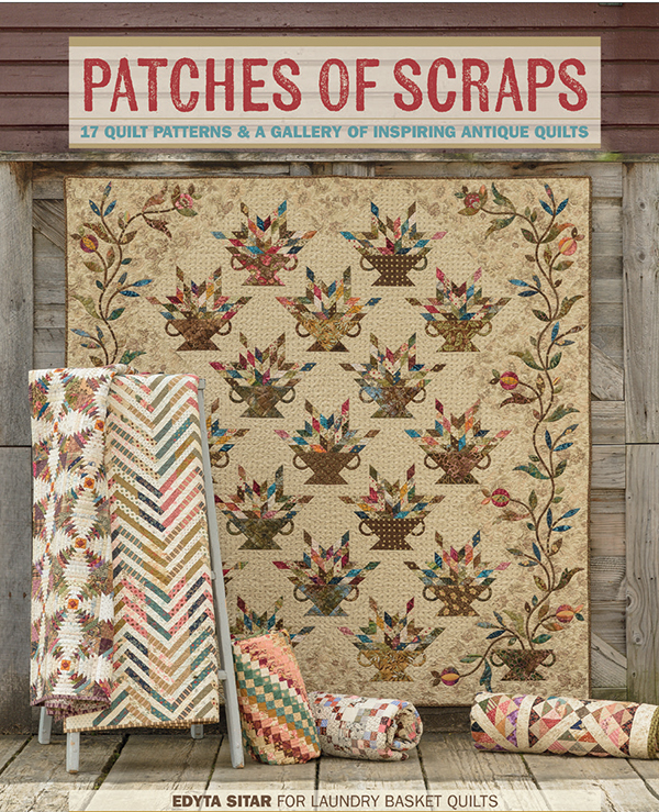Patches Of Scraps - Edyta Sitar for Laundry Basket Quilts