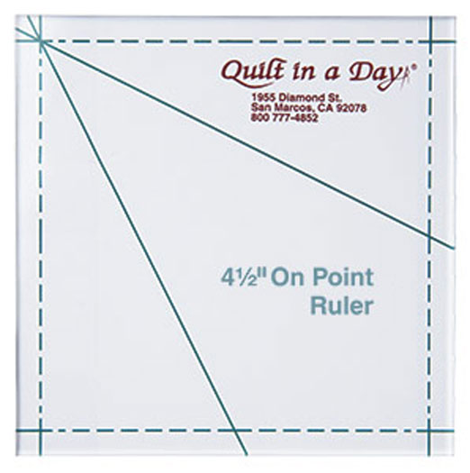 Quilt in a Day - On-Point Ruler 4 1/2