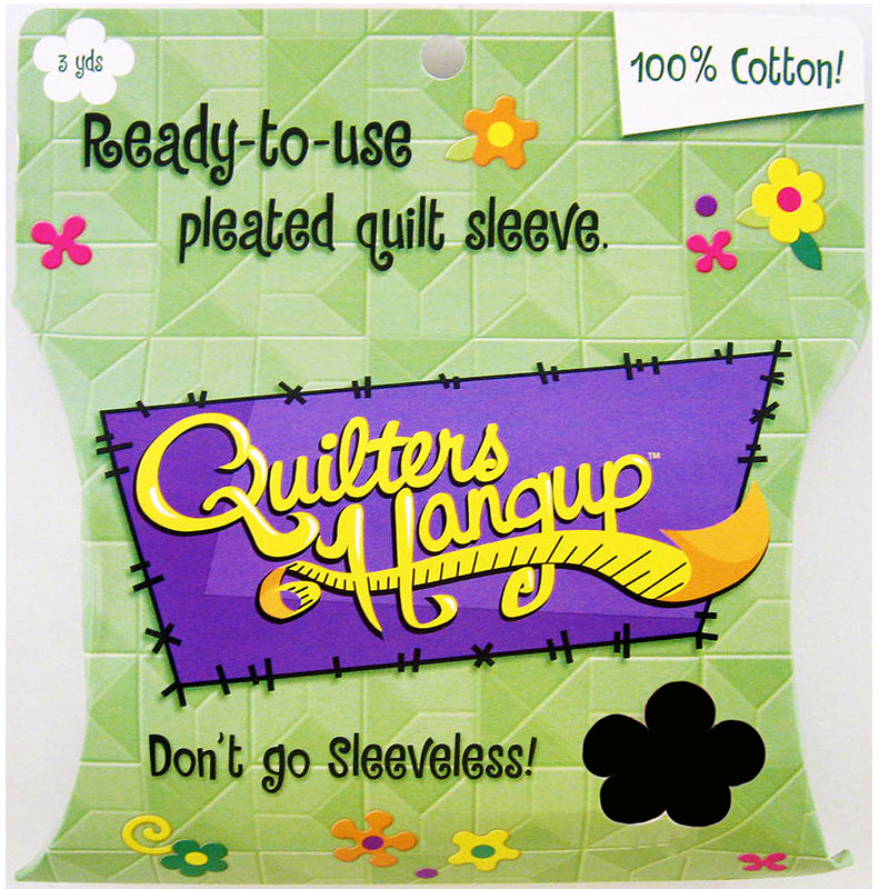 Quilters Hang Up Quilt Sleeve Black