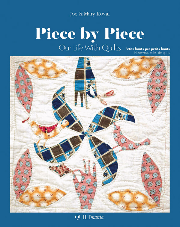 Piece By Piece: Our Life with Quilts
