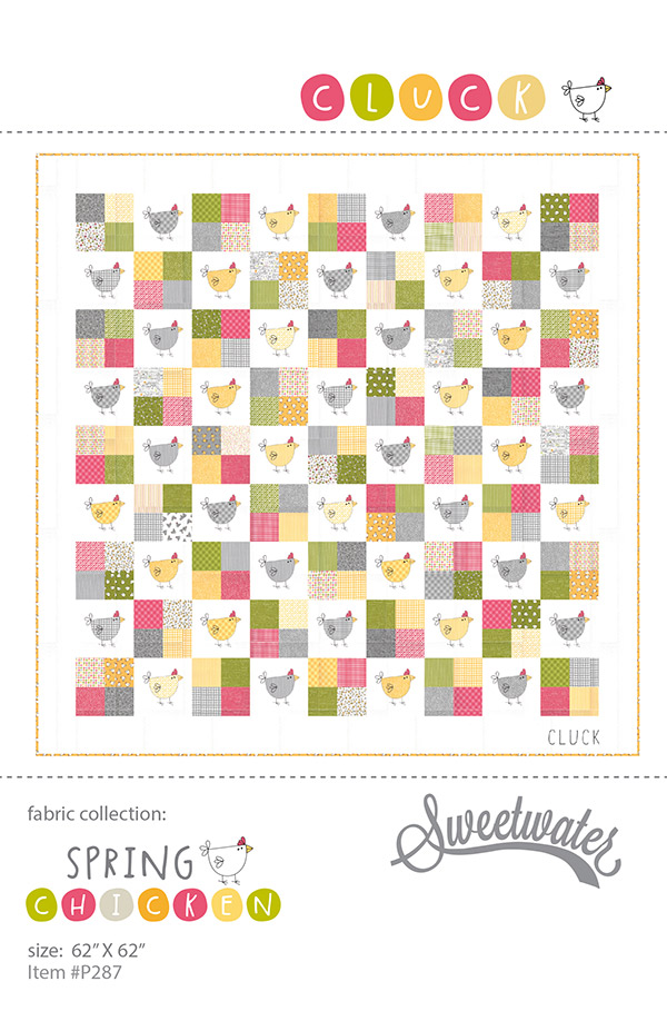 Cluck Pattern by Sweetwater