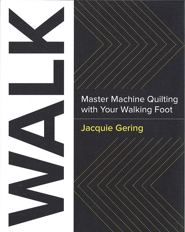 Master Machine Quilting with your Walking Foot Book