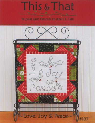 LOVE,JOY & PEACE PATTERN 187 - THIS AND THAT