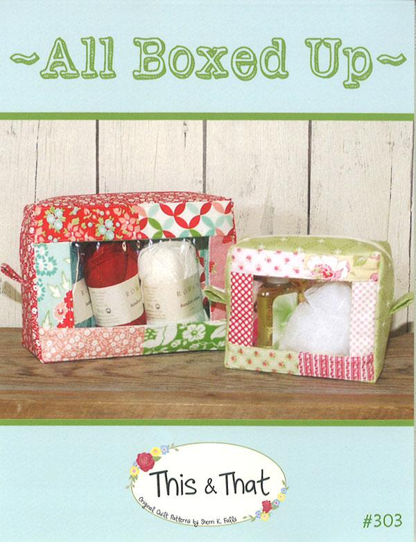 THIS & THAT ALL BOXED UP PATTERN #303