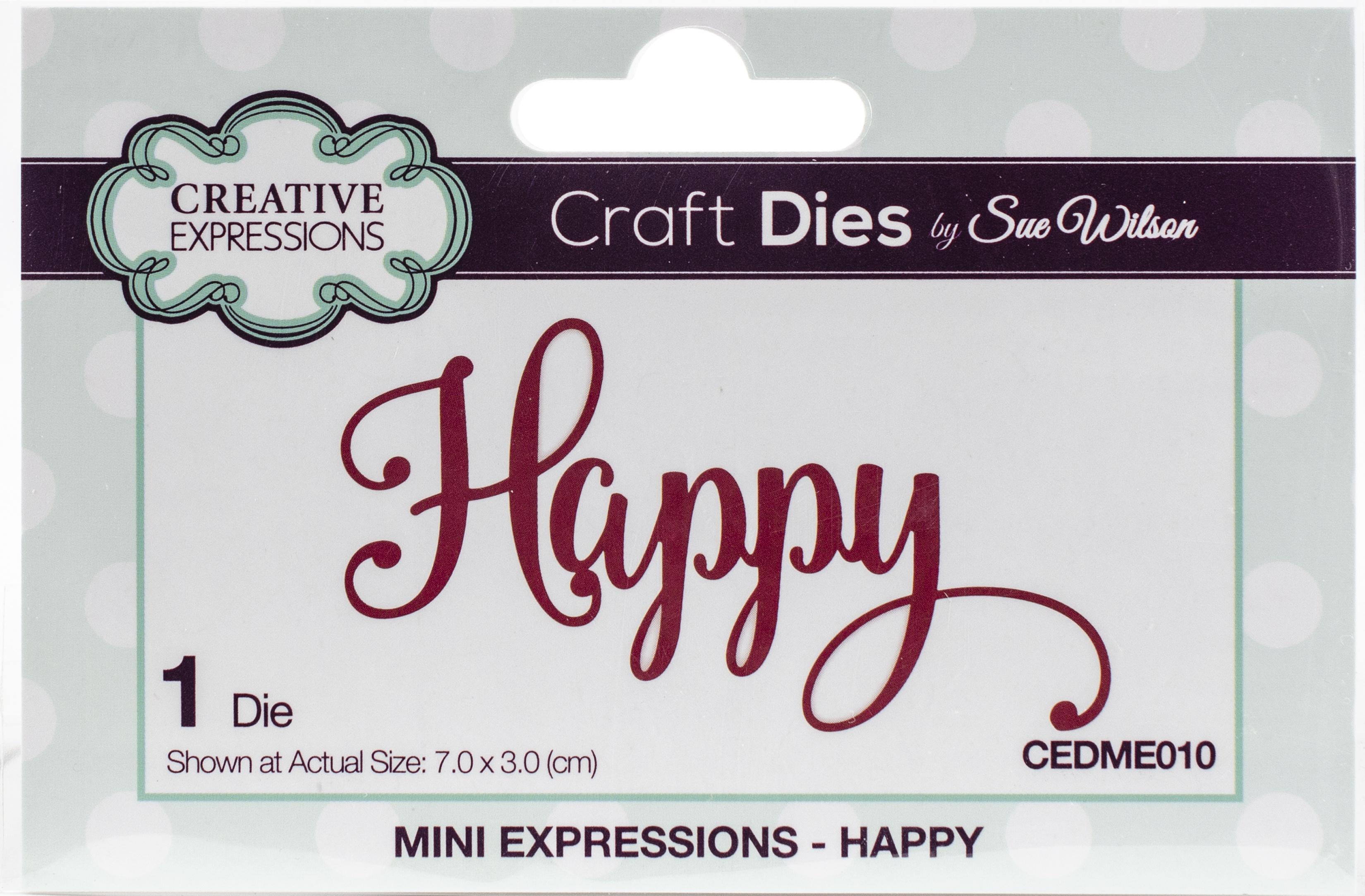 Creative Expressions Craft Dies By Sue Wilson-Happy